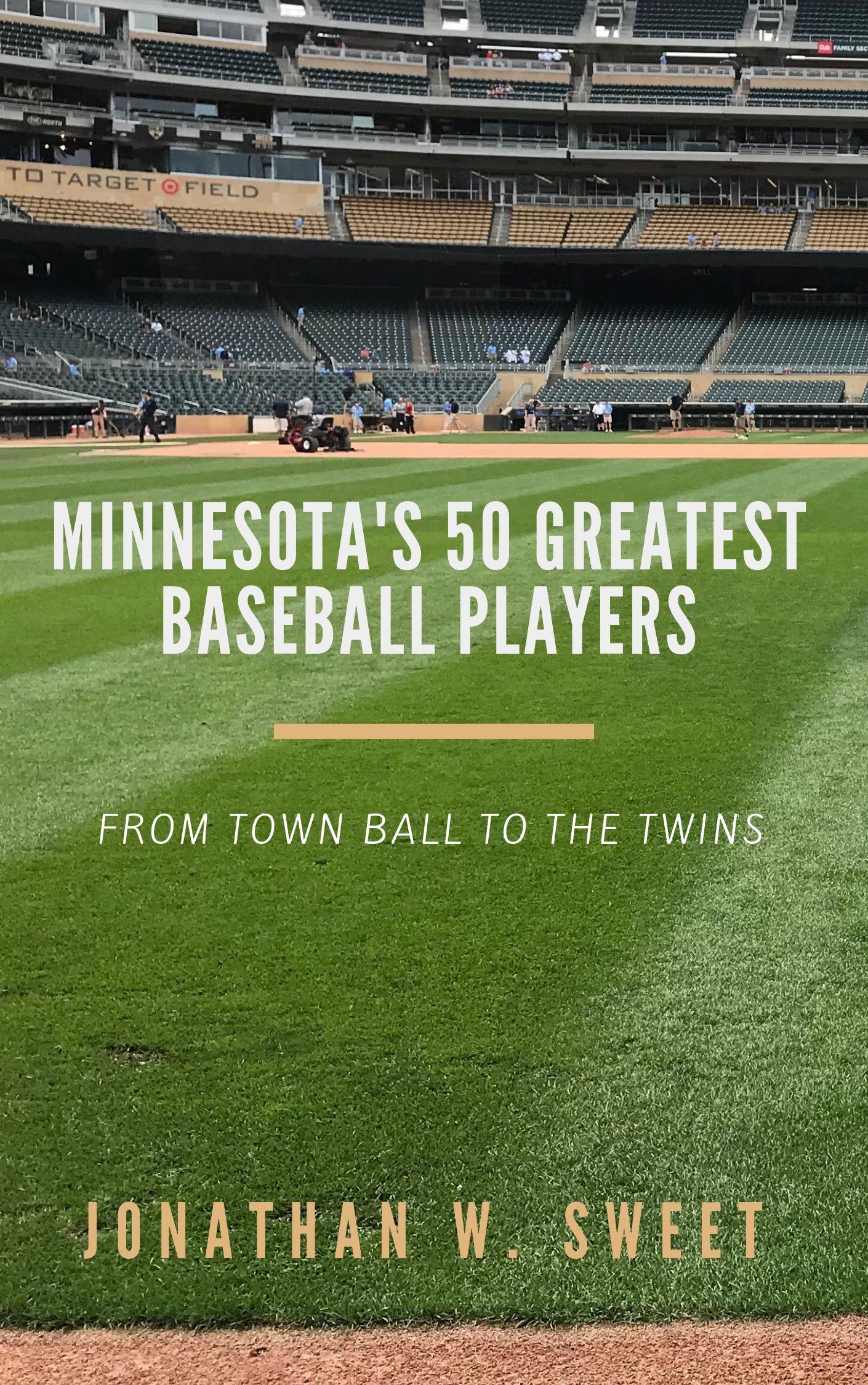 Minnesota's 50 greatest baseball players