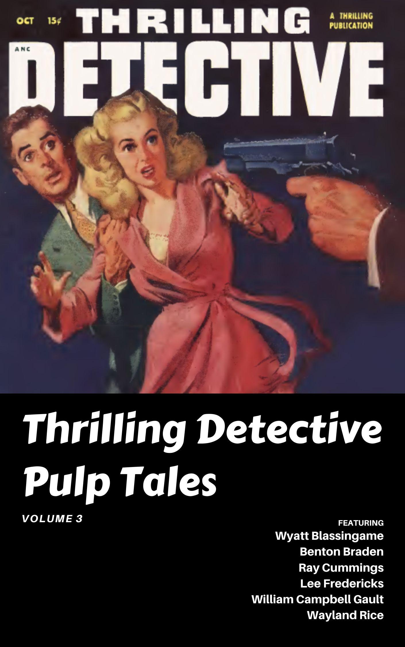 Thrilling Detective Vol. 3